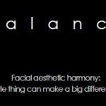 Balance Facial aesthetic harmony