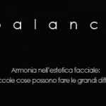 Balance: Armonia nell'estetica facciale